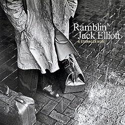 Ramblin' Jack Elliot - A Stranger Here