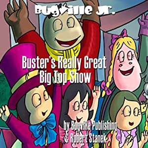 Buster's Really Great Big Top Show Audiobook