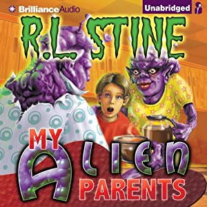 My Alien Parents | [R.L. Stine]
