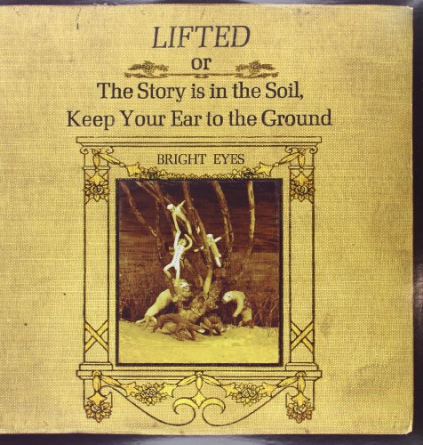 Bright Eyes - Lifted Or The Story Is In The Soil, Keep Your Ear To The Ground 180 Gram 2xlp [vinyl] - Zortam Music