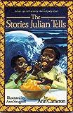 The stories Julian tells (0153003332) by Cameron, Ann