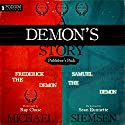 A Demon's Story: Publisher's Pack: Books 1 and 2 Audiobook by Michael Siemsen Narrated by Ray Chase, Sean Runnette