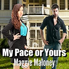 My Pace or Yours? Audiobook by Maggie Maloney Narrated by Sarah Kate