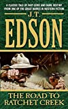 The Road to Ratchet Creek (0060784202) by JT Edson