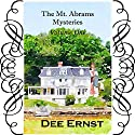 The mt. Abrams Mysteries, Volume One Audiobook by Dee Ernst Narrated by Moe Egan