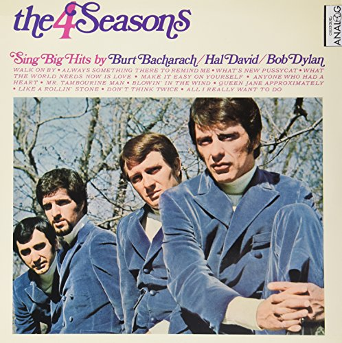 The Four Seasons - The 4 Seasons Sing Big Hits By Burt Bacharach... Hal David... Bob Dylan - Zortam Music