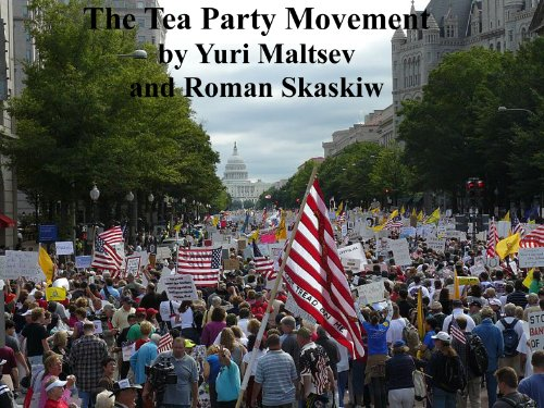 The Tea Party And The American Counter-Revolution