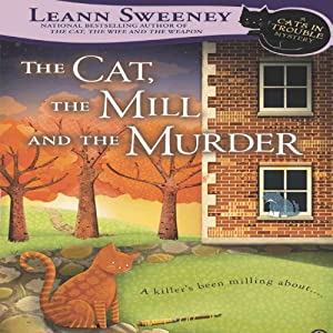 The Cat, the Mill and the Murder Audiobook