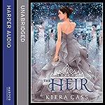 The Heir: The Selection, Book 4 | Kiera Cass