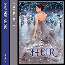The Heir: The Selection, Book 4 (       UNABRIDGED) by Kiera Cass Narrated by Brittany Pressley
