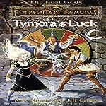 Tymora's Luck: Forgotten Realms: Lost Gods, Book 2 | Kate Novak