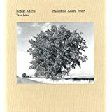 Robert Adams: Tree Line: Hasselblad Award 2009by Robert Adams