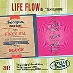 Life Flow - deutsche Edition 2016: Ka...