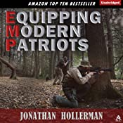 EMP: Equipping Modern Patriots: With a Story of Survival | [Jonathan Hollerman]