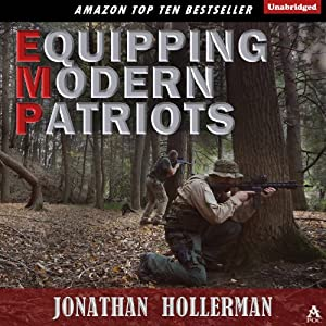 EMP: Equipping Modern Patriots Audiobook