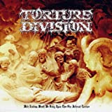 With Endless Wrath We Bring Upon Thee Our Infernal Torture by Torture Division (2010-03-23)