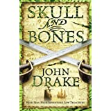 Skull and Bones (John Silver 3)by John Drake
