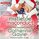 Mistletoe Misconduct: Portland Storm, Book 12 Audiobook by Catherine Gayle Narrated by Angel Clark