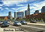 Boston Inside (Wandkalender 2016 DIN...