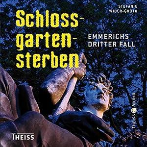 Schlossgartensterben Hörbuch