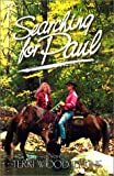 img - for Searching for Paul by Terri Wood Jerkins (2000-10-06) book / textbook / text book