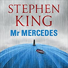 Mr Mercedes Audiobook by Stephen King Narrated by Will Patton