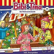 Der Weihnachtsmarkt (Bibi & Tina 84) Hörspiel von Markus Dittrich Gesprochen von: Susanna Bonasewicz, Dorette Hugo, Gunter Schoß