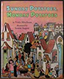 img - for Sunday Potatoes, Monday Potatoes book / textbook / text book