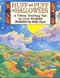 Huff and Puff on Halloween (Totline Teaching Tale) (0911019693) by Warren, Jean