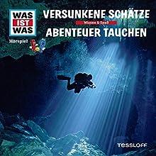 Versunkene Schätze / Abenteuer Tauchen (Was ist Was 6) Hörspiel von Manfred Baur Gesprochen von: Crock Krummbiegel, Jacob Riedl, Anna Carlsson