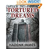 Tortured Dreams (The Dreams & Reality Series)