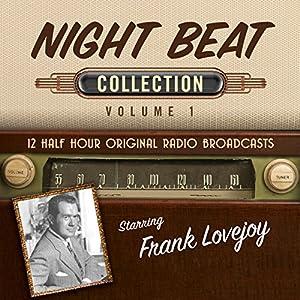 Night Beat, Collection 1 Radio/TV von  Black Eye Entertainment Gesprochen von:  full cast