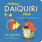 Hickory Daiquiri Dock: Cocktails with...