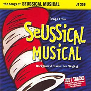 Songs From Seussical Musical [karaoke/accompaniment]