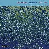echange, troc Soft Machine - BBC Radio 1971-1974