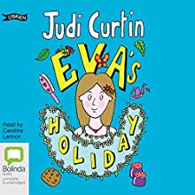 Eva's Holiday: The Eva Series Audiobook by Judi Curtin Narrated by Caroline Lennon