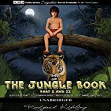 The Jungle Book: Parts I & II Audiobook by Rudyard Kipling Narrated by Benjamin May