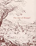 img - for The Age of Bruegel: Netherlandish Drawings in the Sixteenth Century by John Oliver Hand (1987-01-30) book / textbook / text book