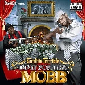 Do It Fo Tha Mobb