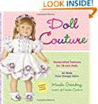 Doll Couture: Handcrafted Fashions fo...