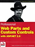img - for Professional Web Parts and Custom Controls with ASP.NET 2.0 book / textbook / text book
