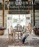 Rachel Ashwell Couture Prairie: and f...