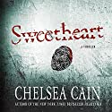 Sweetheart: A Thriller Audiobook by Chelsea Cain Narrated by Carolyn McCormick