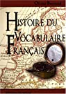 Histoire du vocabulaire fran�ais par Bertrand