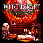 Witchcraft: The Magick Rituals of the Coven | Jeanette Ellis