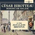 César Birotteau Audiobook by Honoré de Balzac Narrated by Jean-Claude Dreyfus