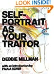 Self Portrait as Your Traitor: Visual...