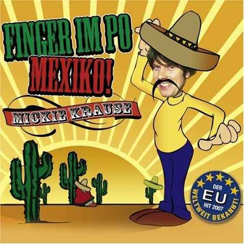 Mickie Krause - Finger im Po-Mexiko - Zortam Music