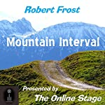 Mountain Interval | Robert Frost
