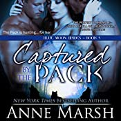 Captured by the Pack | Anne Marsh